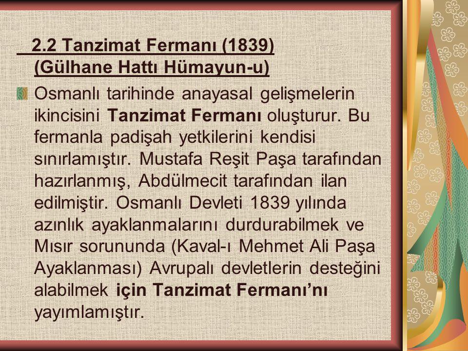 2.2 Tanzimat Fermanı (1839) (Gülhane Hattı Hümayun-u)