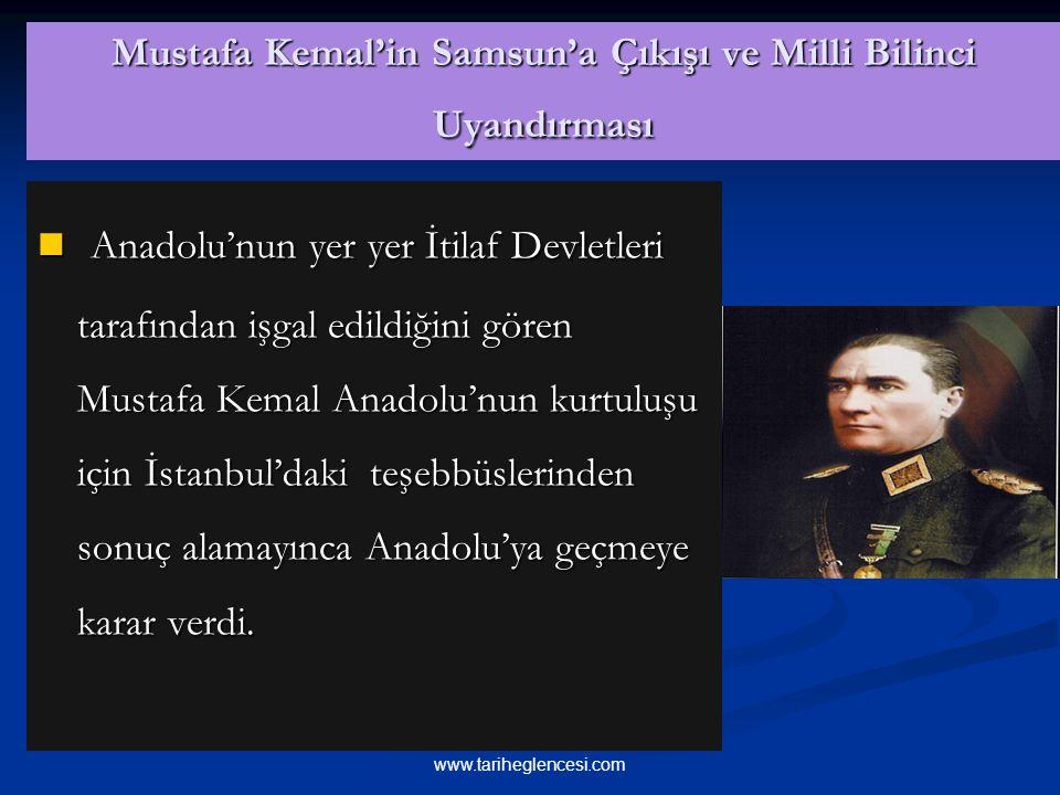 Mustafa Kemal'in Samsun'a Çıkışı ve Milli Bilinci Uyandırması