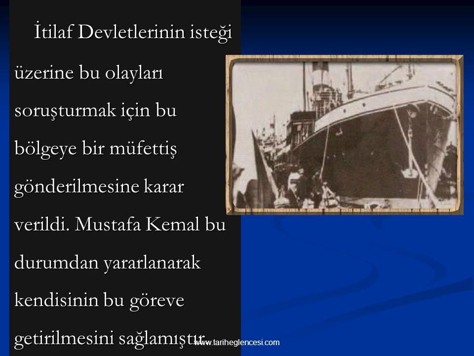 İtilaf Devletlerinin isteği üzerine bu olayları soruşturmak için bu bölgeye bir müfettiş gönderilmesine karar verildi. Mustafa Kemal bu durumdan yararlanarak kendisinin bu göreve getirilmesini sağlamıştır.