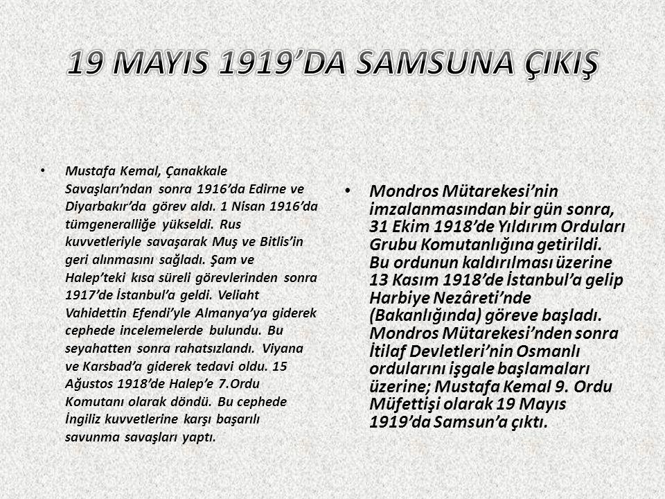 19 MAYIS 1919'DA SAMSUNA ÇIKIŞ