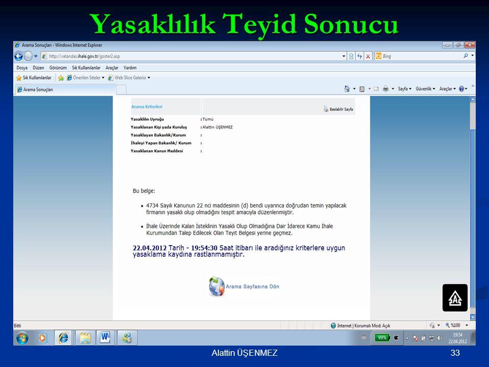 Yasaklılık Teyid Sonucu