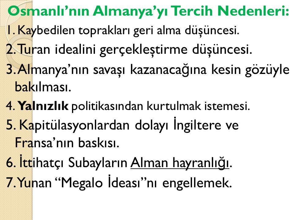 Osmanlı'nın Almanya'yı Tercih Nedenleri: