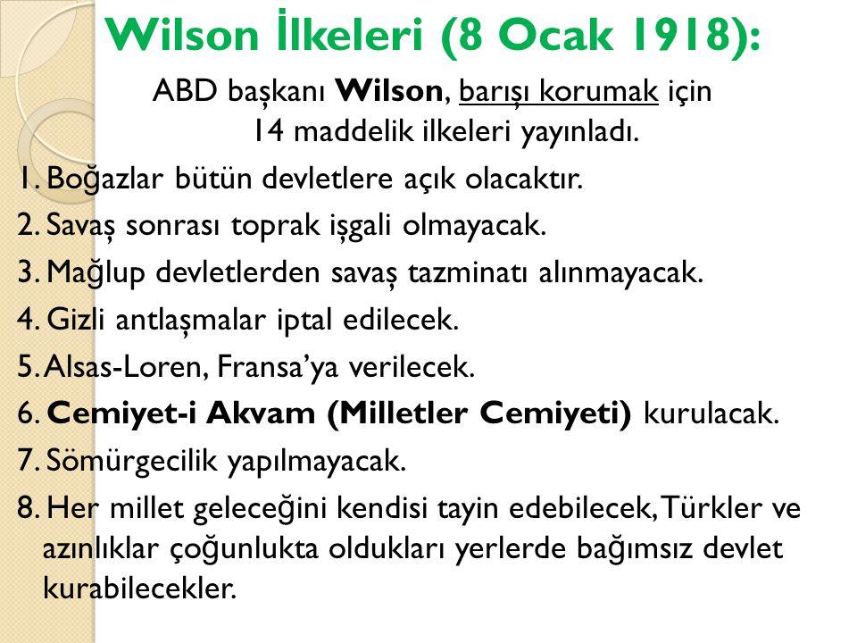 Wilson İlkeleri (8 Ocak 1918):