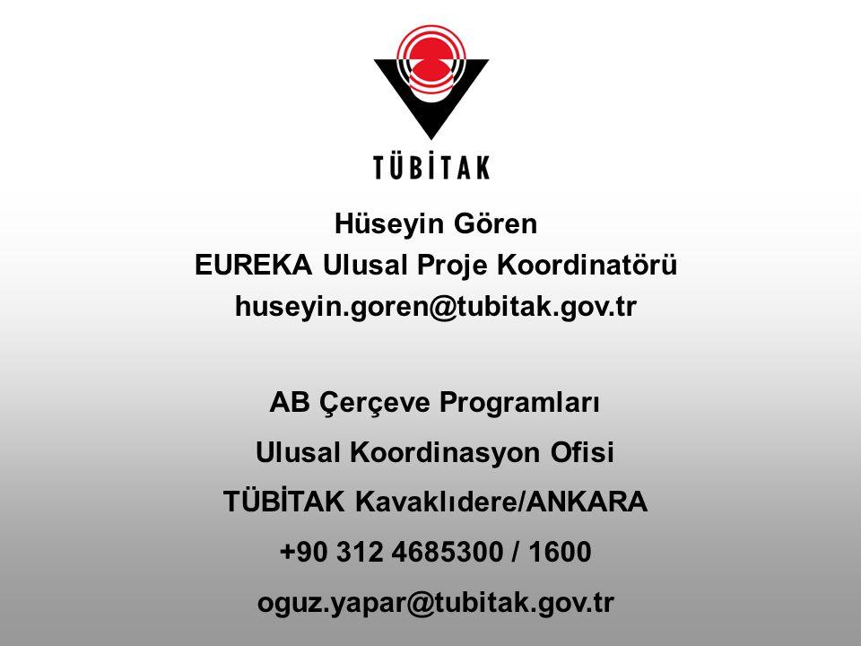 EUREKA Ulusal Proje Koordinatörü huseyin.goren@tubitak.gov.tr