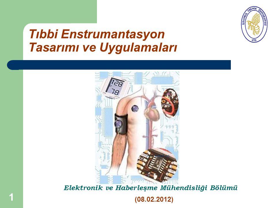 Tıbbi Enstrumantasyon Tasarımı ve Uygulamaları