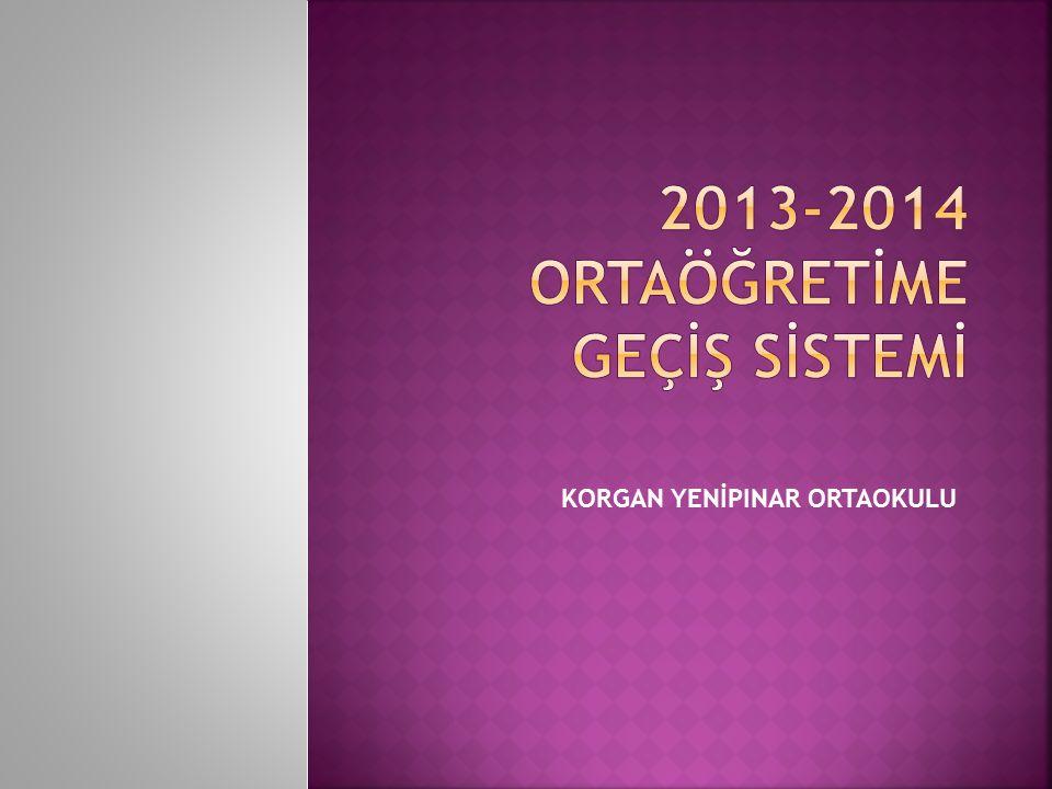 2013-2014 ortaöğretİme geçİş sİstemİ