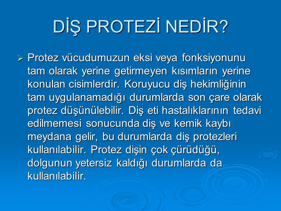 DİŞ PROTEZİ NEDİR