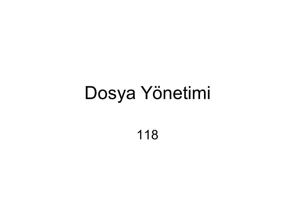 Dosya Yönetimi 118