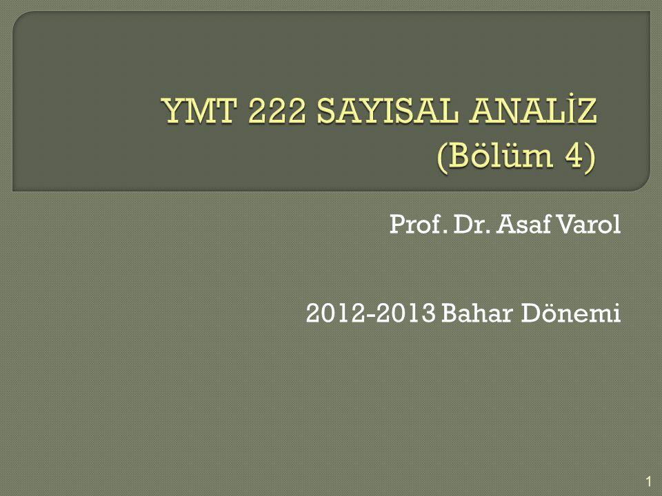 YMT 222 SAYISAL ANALİZ (Bölüm 4)