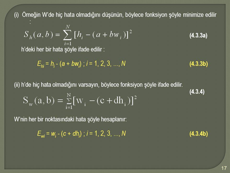 Ewi = wi - (c + dhi) ; i = 1, 2, 3, ..., N (4.3.4b)
