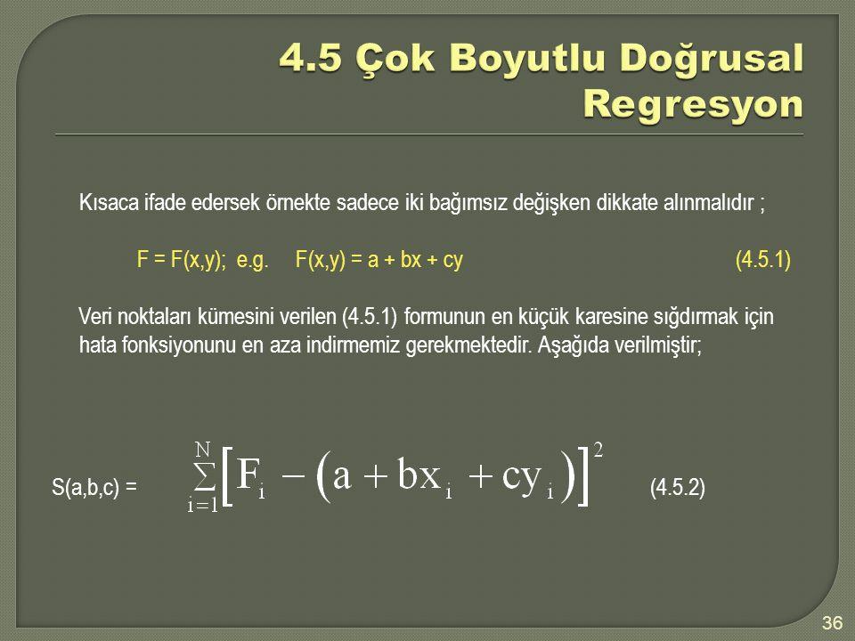 4.5 Çok Boyutlu Doğrusal Regresyon