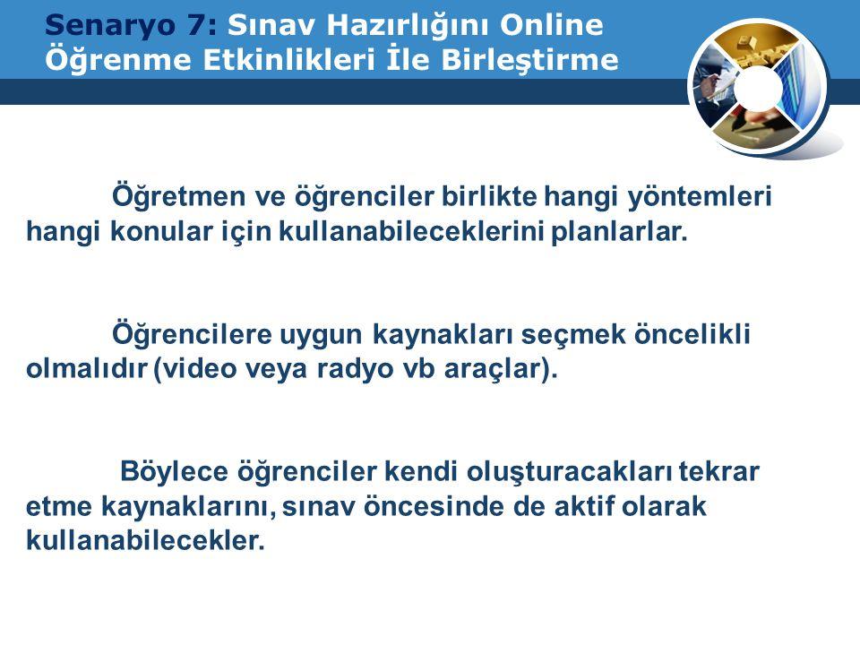Senaryo 7: Sınav Hazırlığını Online Öğrenme Etkinlikleri İle Birleştirme