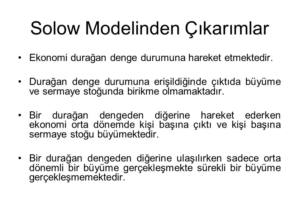 Solow Modelinden Çıkarımlar