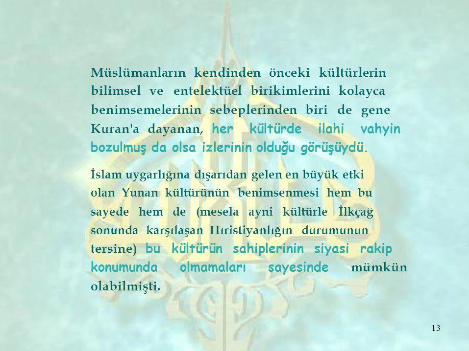 Müslümanların kendinden önceki kültürlerin