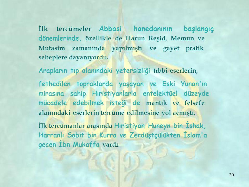 İlk tercümeler Abbasi hanedanının başlangıç