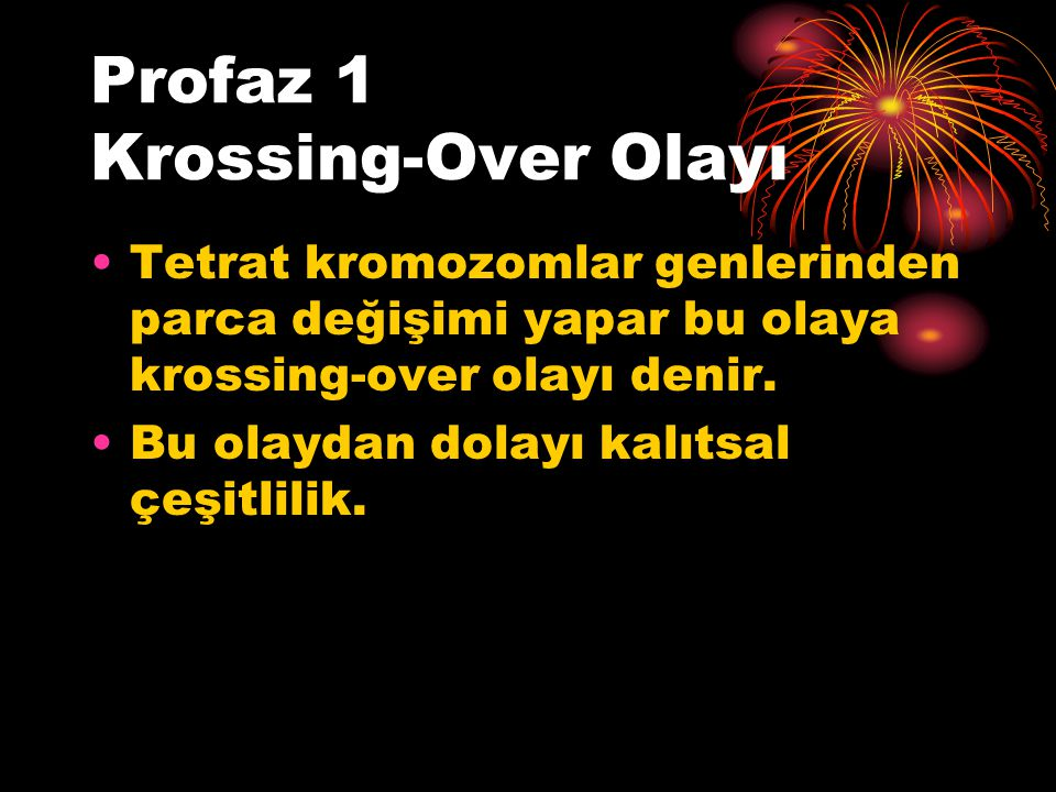 Profaz 1 Krossing-Over Olayı