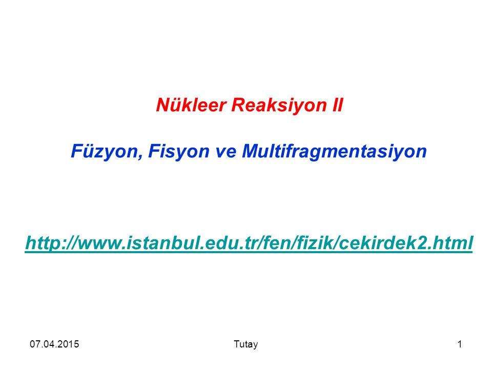 Füzyon, Fisyon ve Multifragmentasiyon