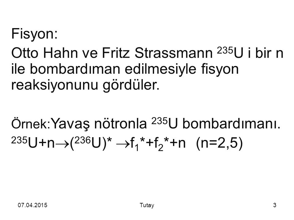235U+n(236U)* f1*+f2*+n (n=2,5)