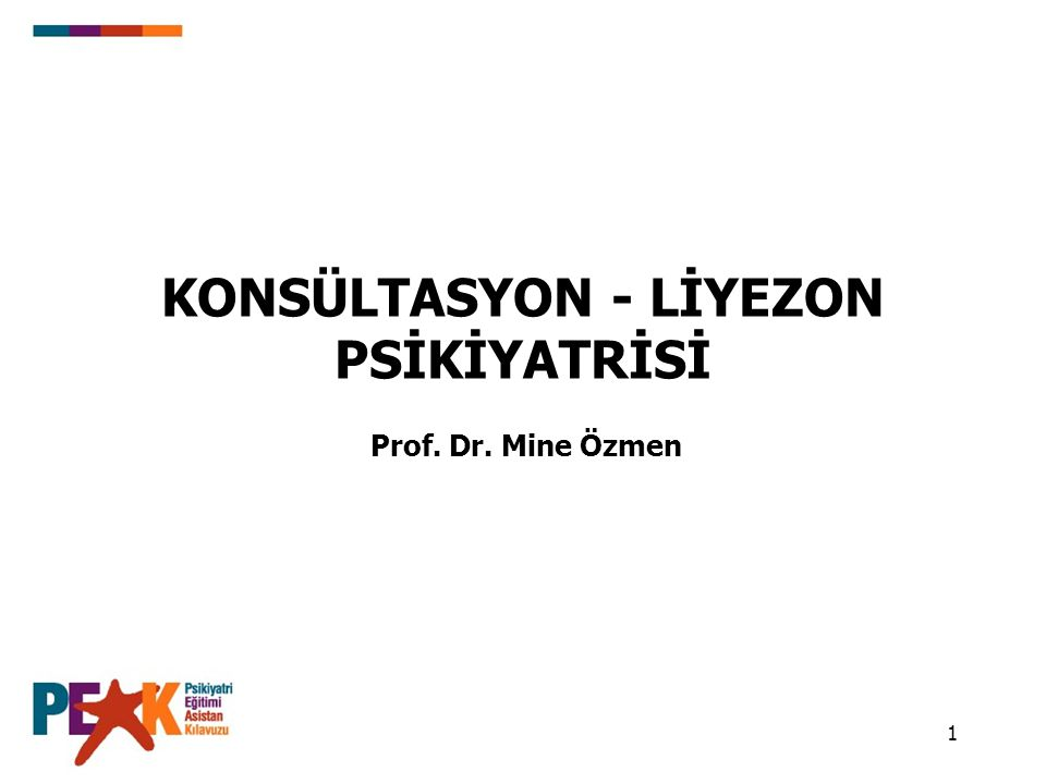 KONSÜLTASYON - LİYEZON PSİKİYATRİSİ