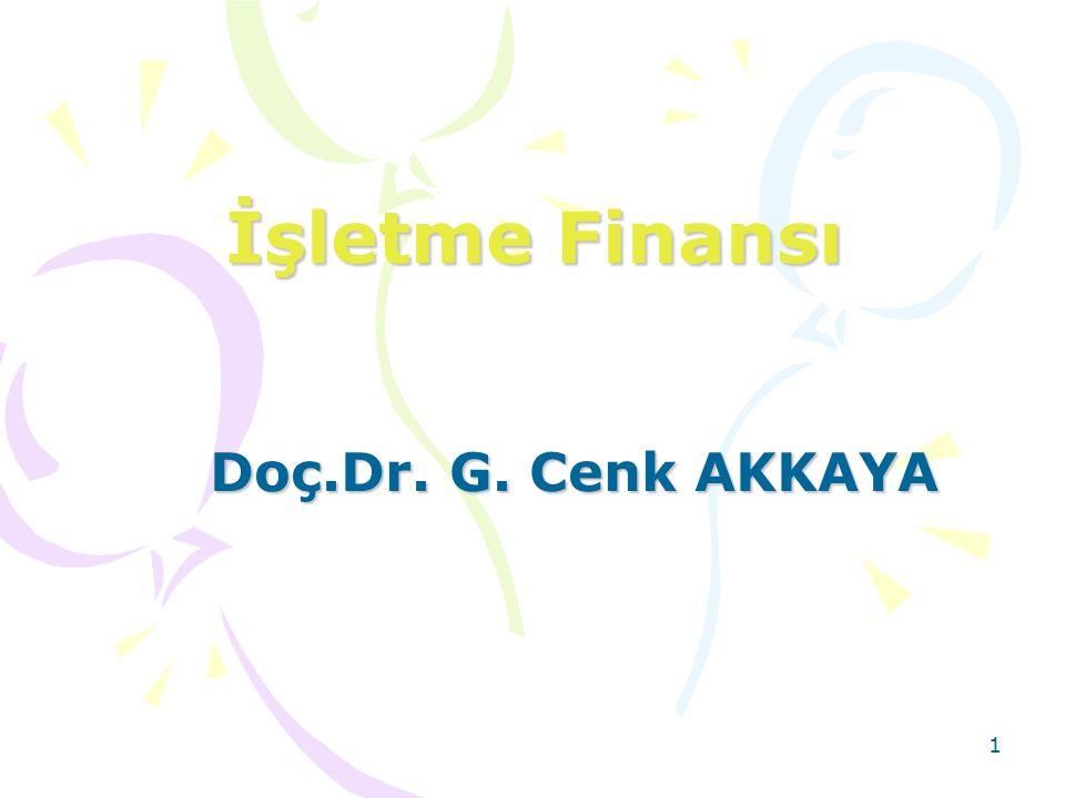 İşletme Finansı Doç.Dr. G. Cenk AKKAYA