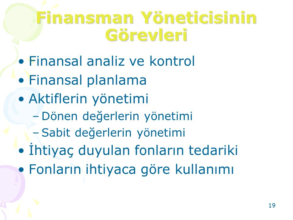 Finansman Yöneticisinin Görevleri