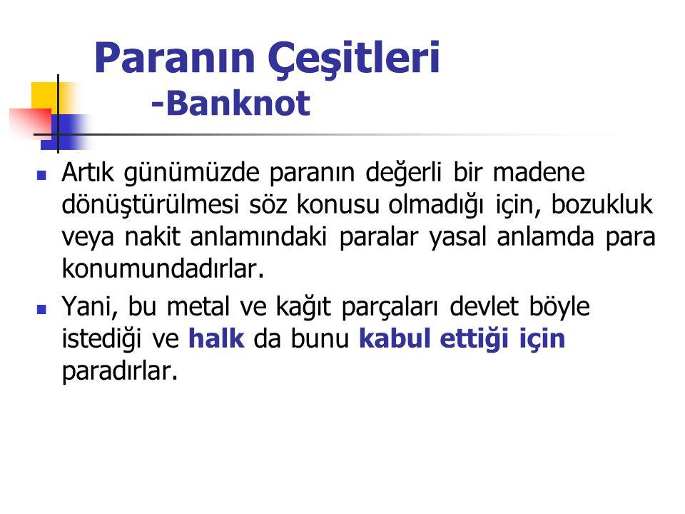 Paranın Çeşitleri -Banknot