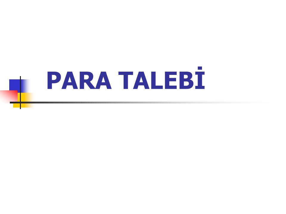 PARA TALEBİ