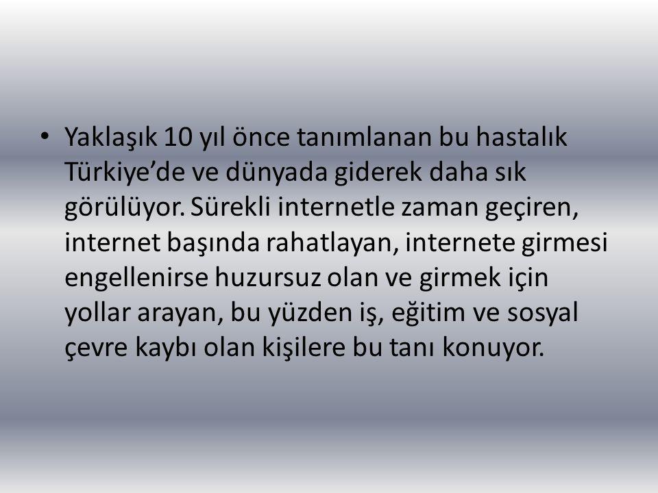 Yaklaşık 10 yıl önce tanımlanan bu hastalık Türkiye'de ve dünyada giderek daha sık görülüyor.