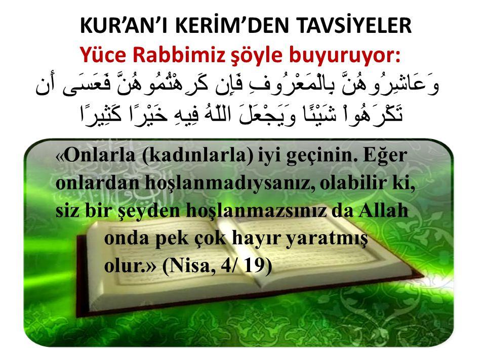 KUR'AN'I KERİM'DEN TAVSİYELER