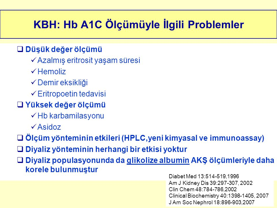 KBH: Hb A1C Ölçümüyle İlgili Problemler