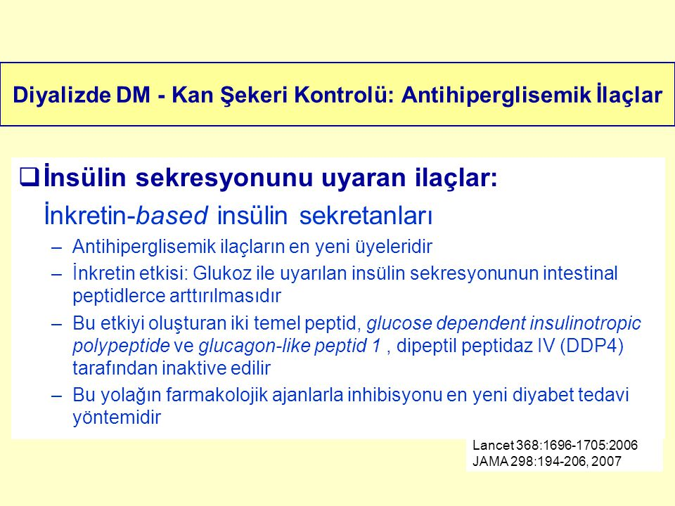 Diyalizde DM - Kan Şekeri Kontrolü: Antihiperglisemik İlaçlar