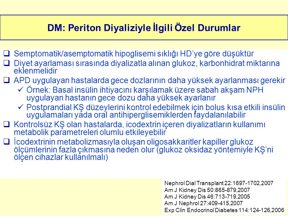 DM: Periton Diyaliziyle İlgili Özel Durumlar