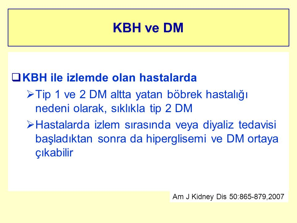 KBH ve DM KBH ile izlemde olan hastalarda