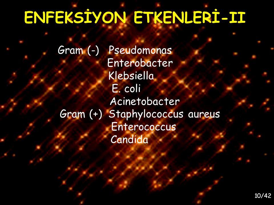 ENFEKSİYON ETKENLERİ-II