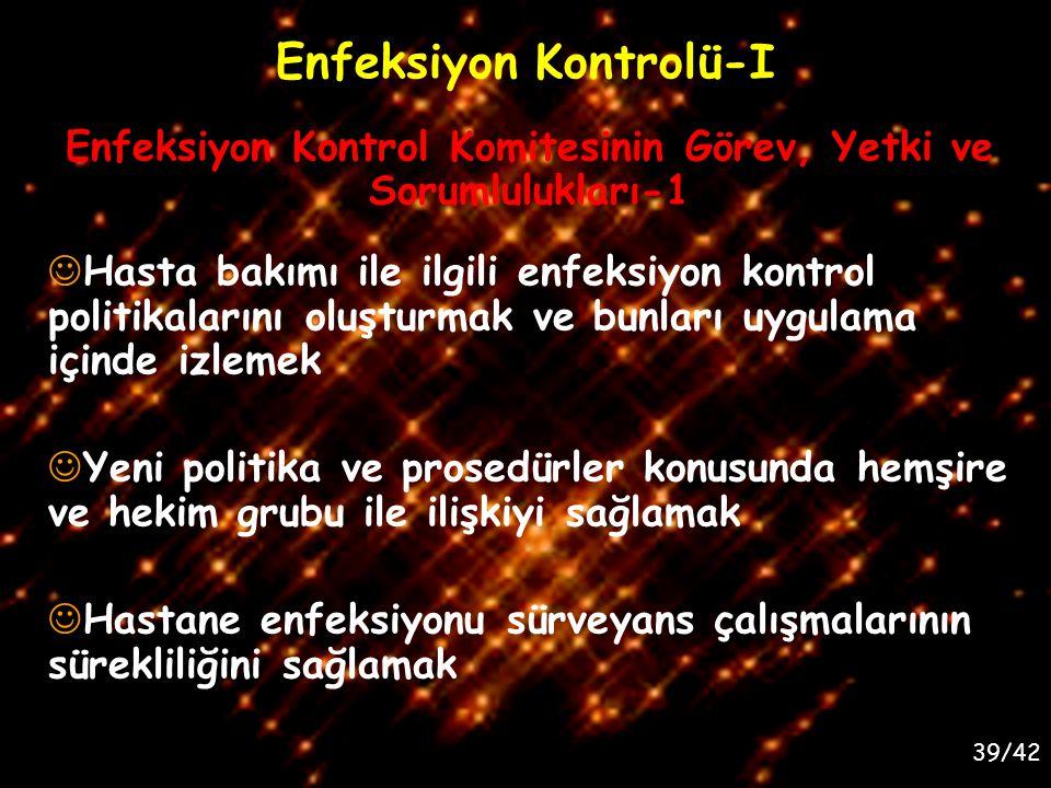 Enfeksiyon Kontrolü-I