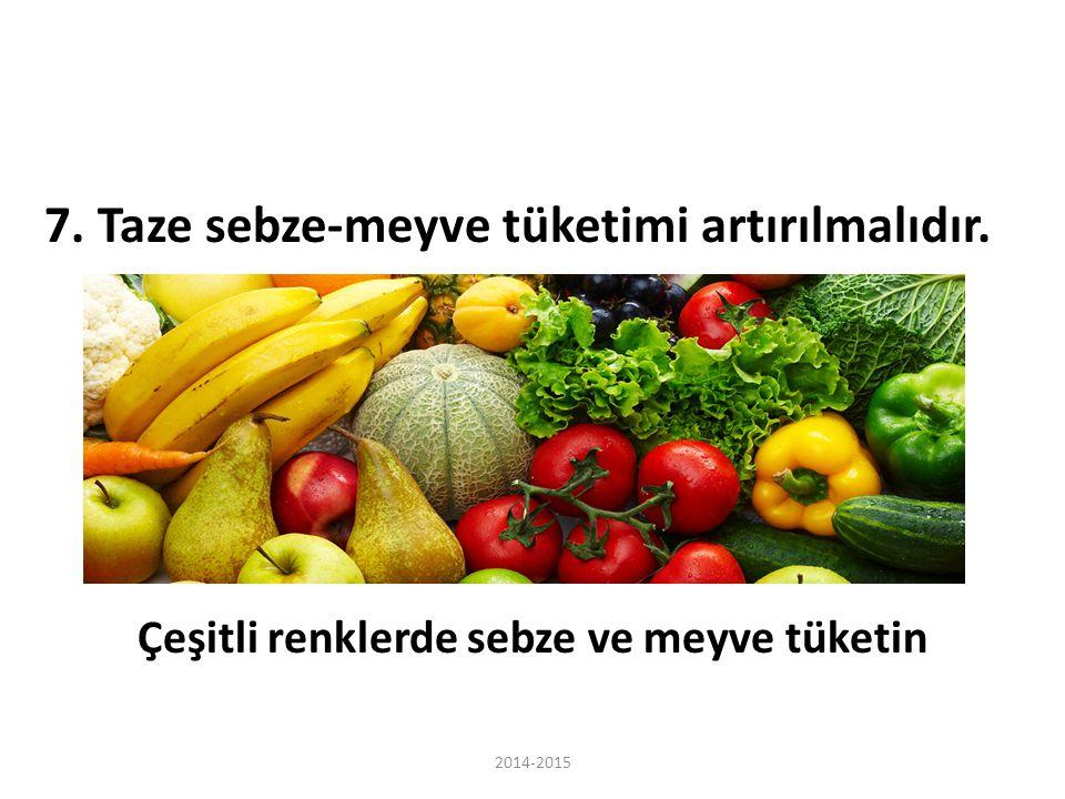Çeşitli renklerde sebze ve meyve tüketin