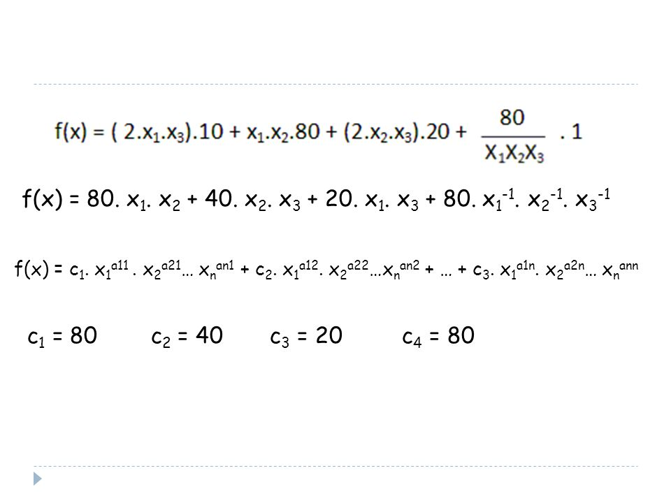 f(x) = 80. x1. x2 + 40. x2. x3 + 20. x1. x3 + 80. x1-1. x2-1. x3-1