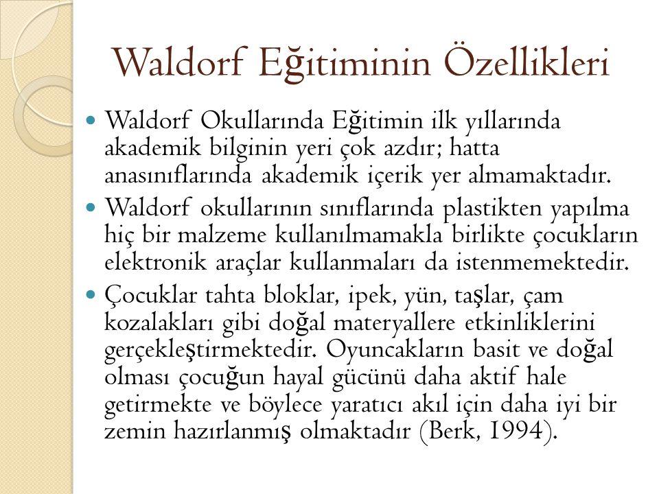 Waldorf Eğitiminin Özellikleri