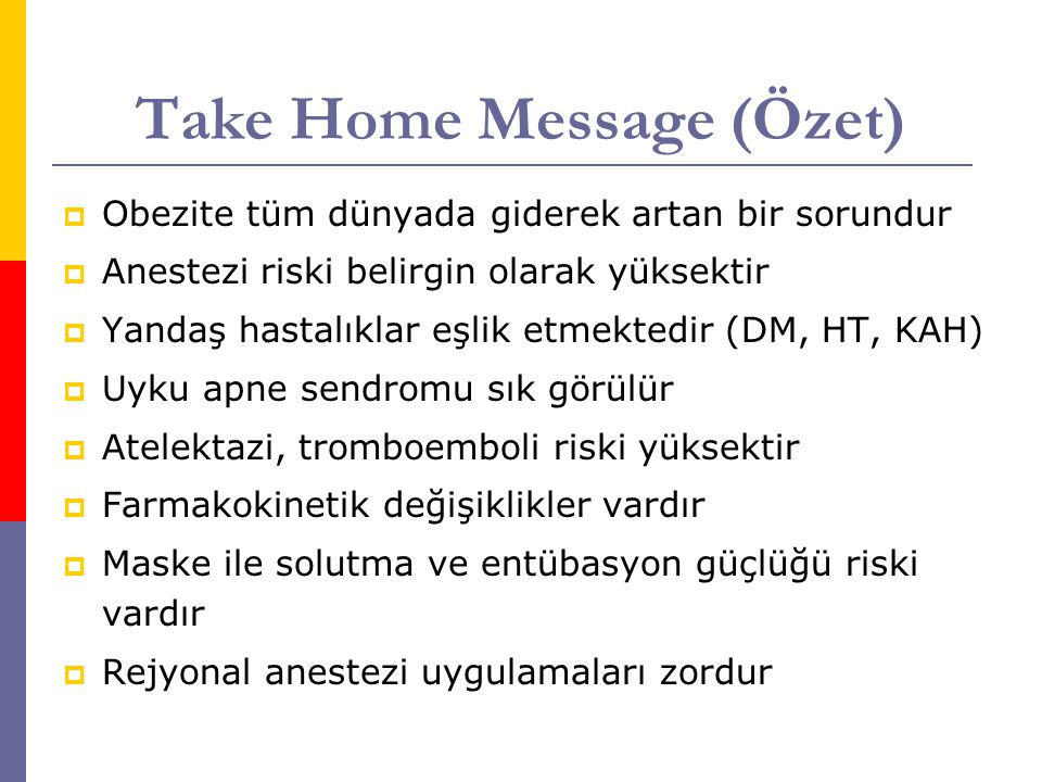 Take Home Message (Özet)