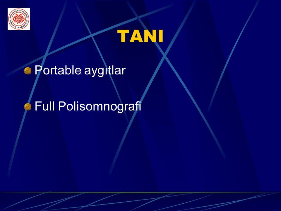 TANI Portable aygıtlar Full Polisomnografi