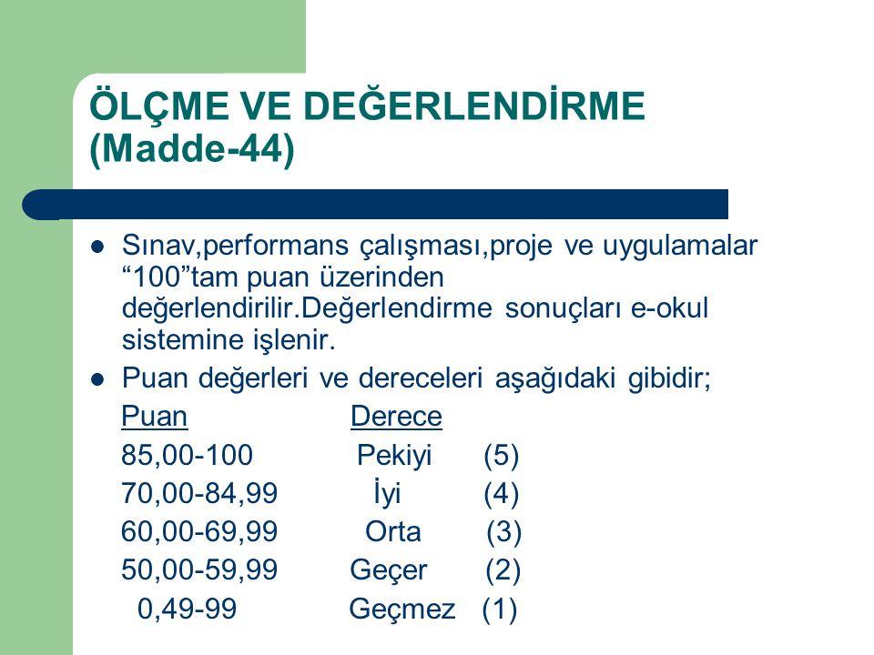 ÖLÇME VE DEĞERLENDİRME (Madde-44)