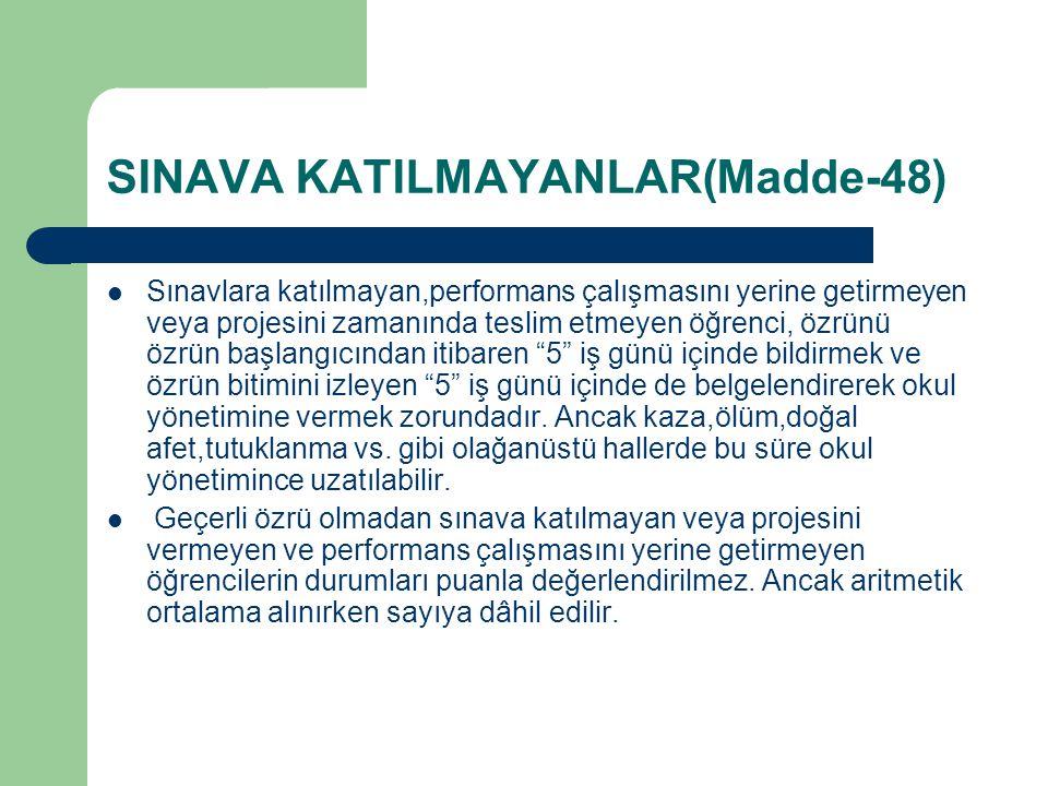 SINAVA KATILMAYANLAR(Madde-48)