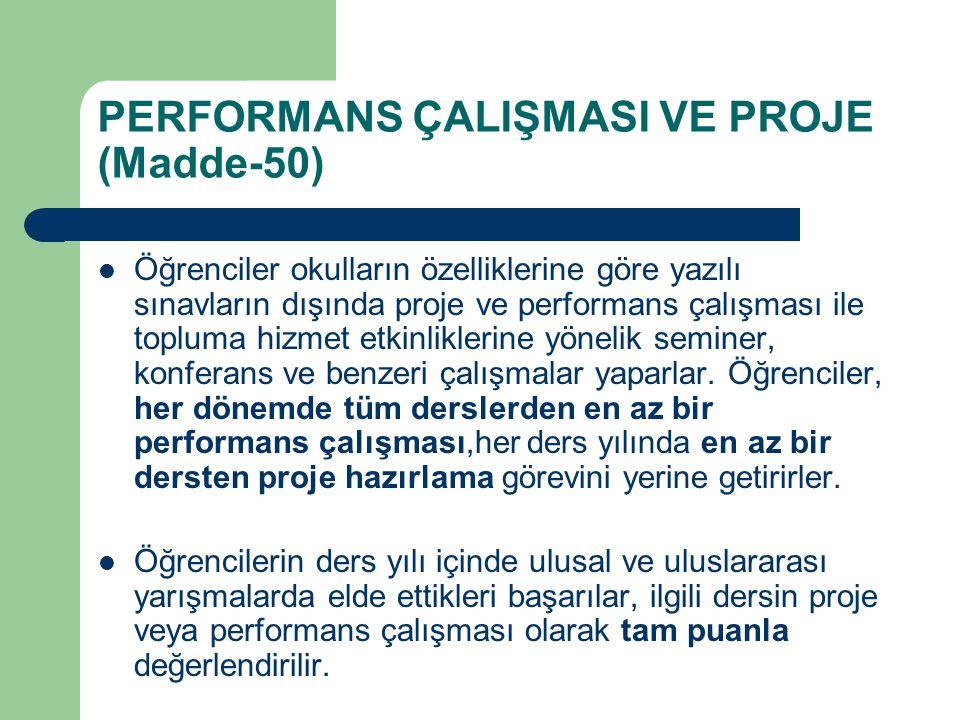 PERFORMANS ÇALIŞMASI VE PROJE (Madde-50)