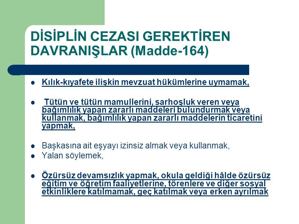 DİSİPLİN CEZASI GEREKTİREN DAVRANIŞLAR (Madde-164)
