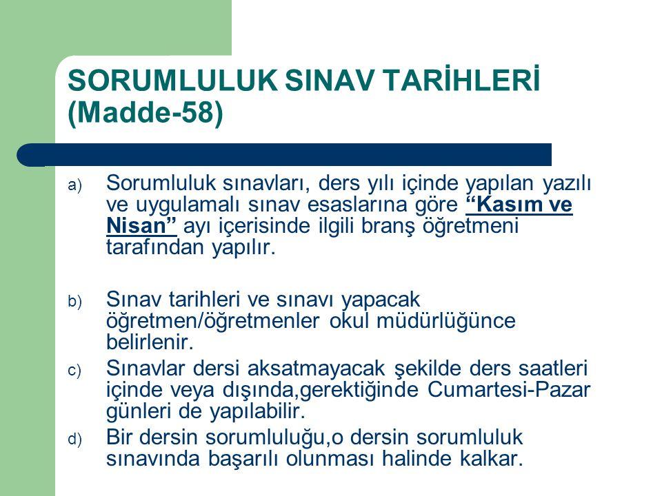 SORUMLULUK SINAV TARİHLERİ (Madde-58)