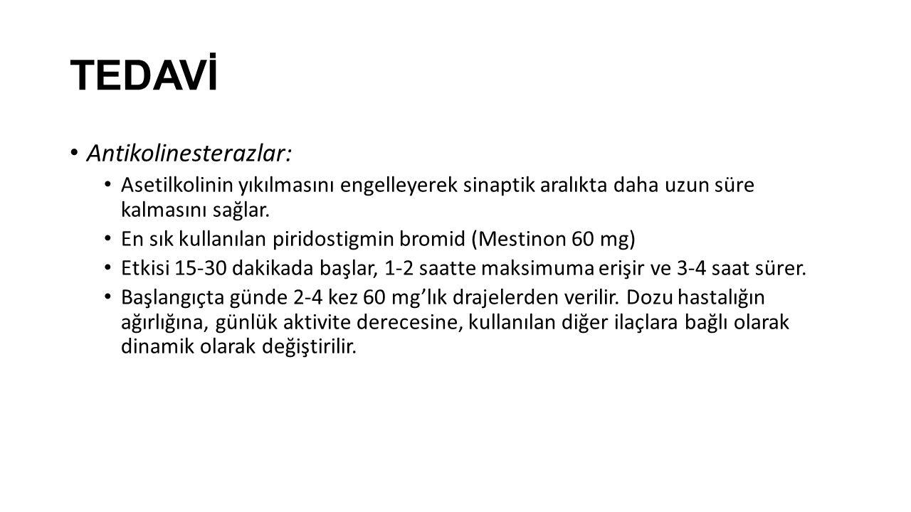 TEDAVİ Antikolinesterazlar: