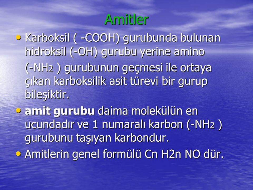 Amitler Karboksil ( -COOH) gurubunda bulunan hidroksil (-OH) gurubu yerine amino.