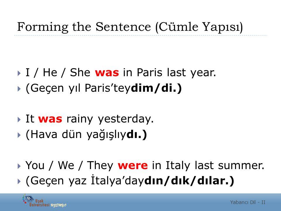 Forming the Sentence (Cümle Yapısı)