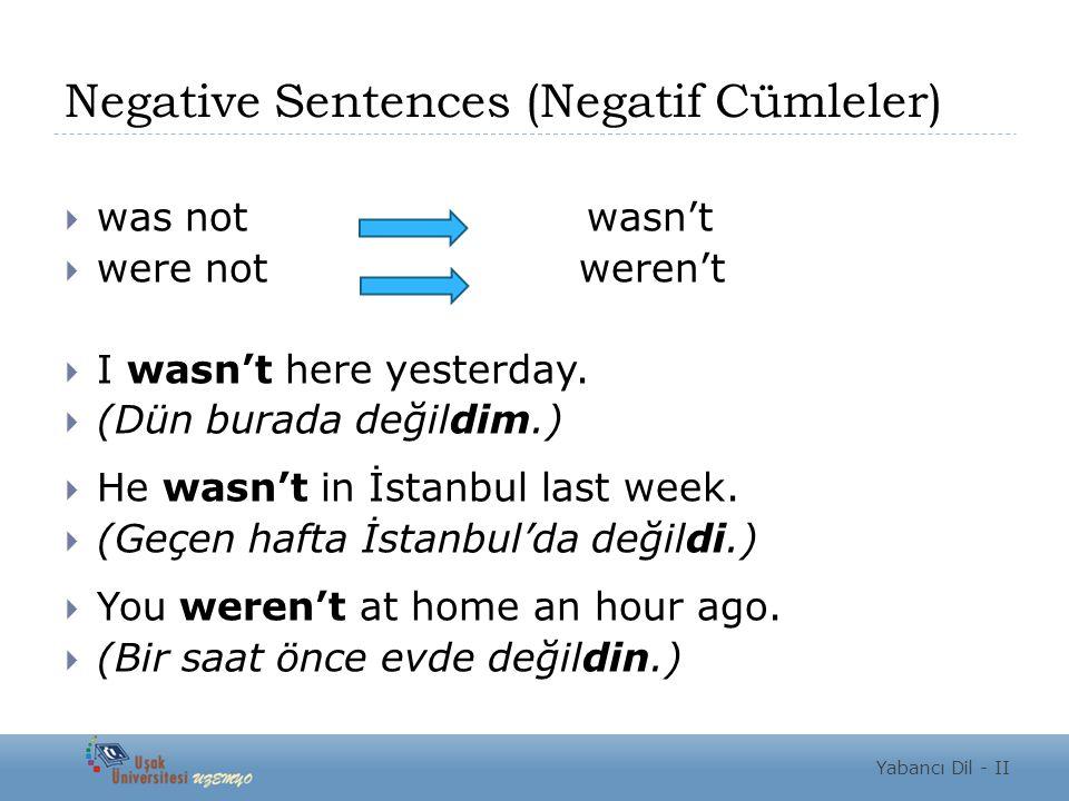 Negative Sentences (Negatif Cümleler)