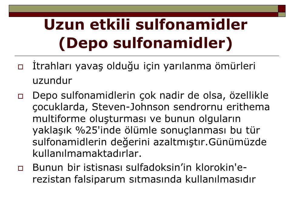Uzun etkili sulfonamidler (Depo sulfonamidler)